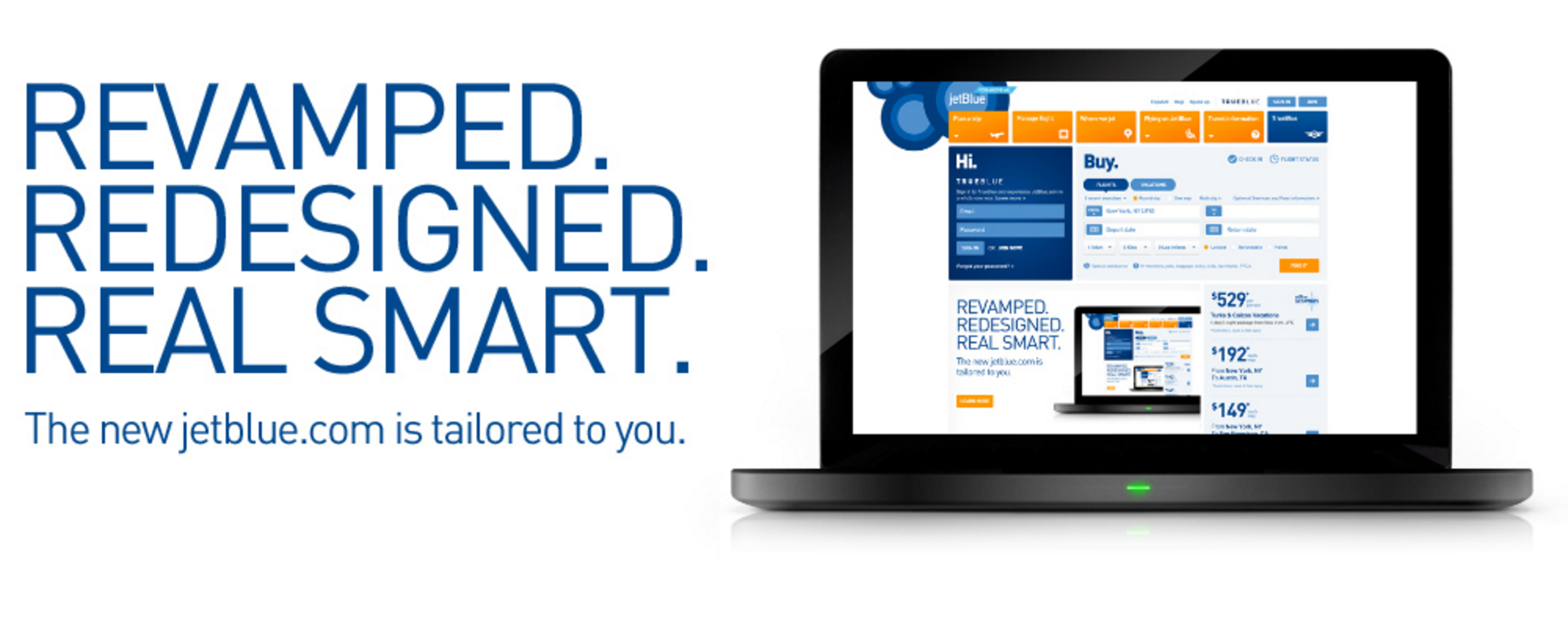 JetBlue created an intuitive, unified digital experience across all of its channels.